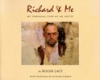 Richard & Me: My Personal View of an Artist by Roger Lacey